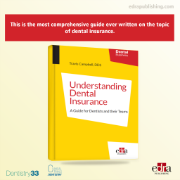 Understanding Dental Insurance: A Guide for Dentists and their Teams - Dentistry book - book Extract 1