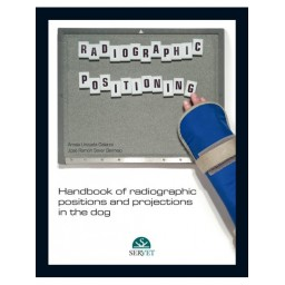 Handbook of Radiographic Positions and Projections in the Dog