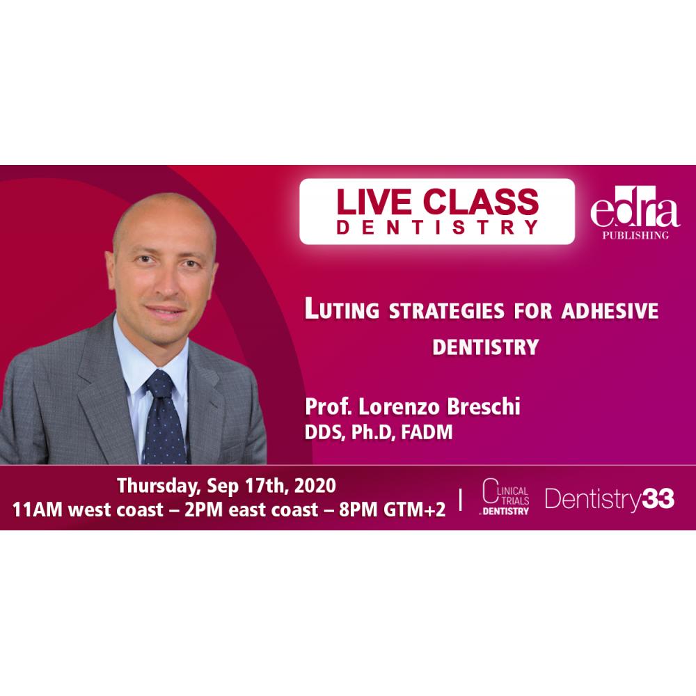 Luting strategies for adhesive dentistry - Dentistry Webinar - Dentistry Continuing Education