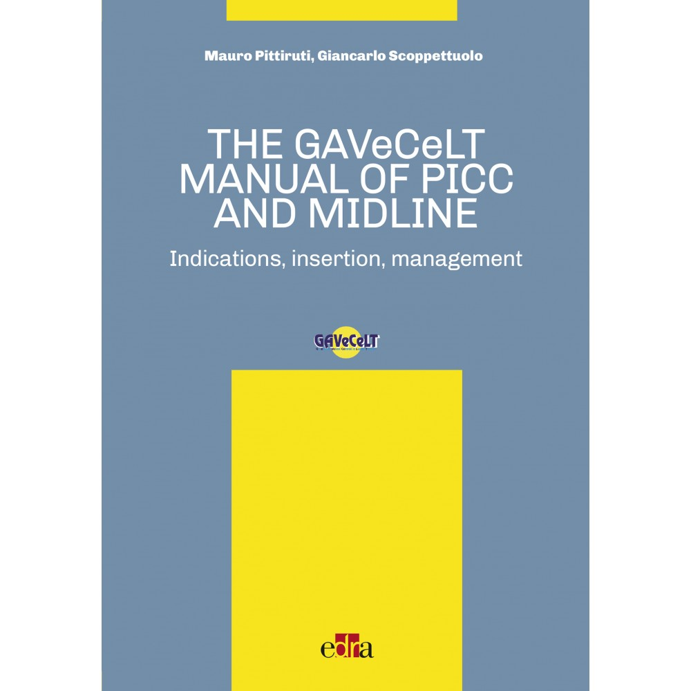 The GAVeCeLT manual of Picc and Midline