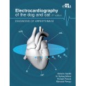 Electrocardiography of the dog and cat. Diagnosis of arrhythmias. II Edition