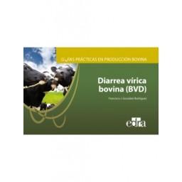 Guías prácticas en producción bovina. Diarrea vírica bovina (BVD)
