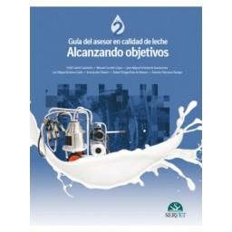 Guía del asesor en calidad de leche. Alcanzando objetivos