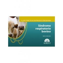 Guías prácticas en producción bovina. Síndrome respiratorio bovino