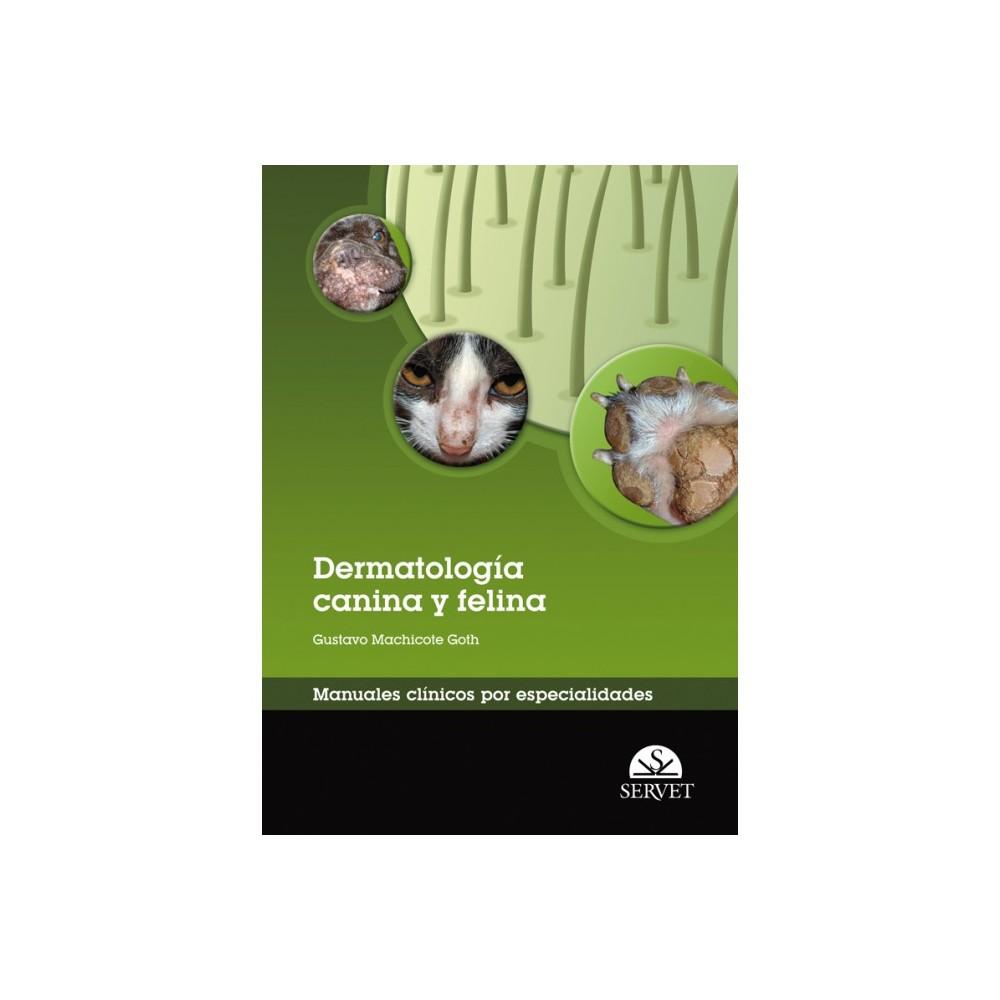 Dermatología canina y felina. Manuales clínicos por especialidades