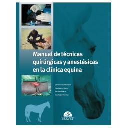 Manual de técnicas quirúrgicas y anestésicas en la clínica equina