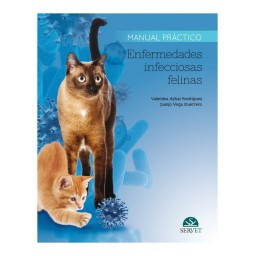 Enfermedades infecciosas felinas. Manual práctico