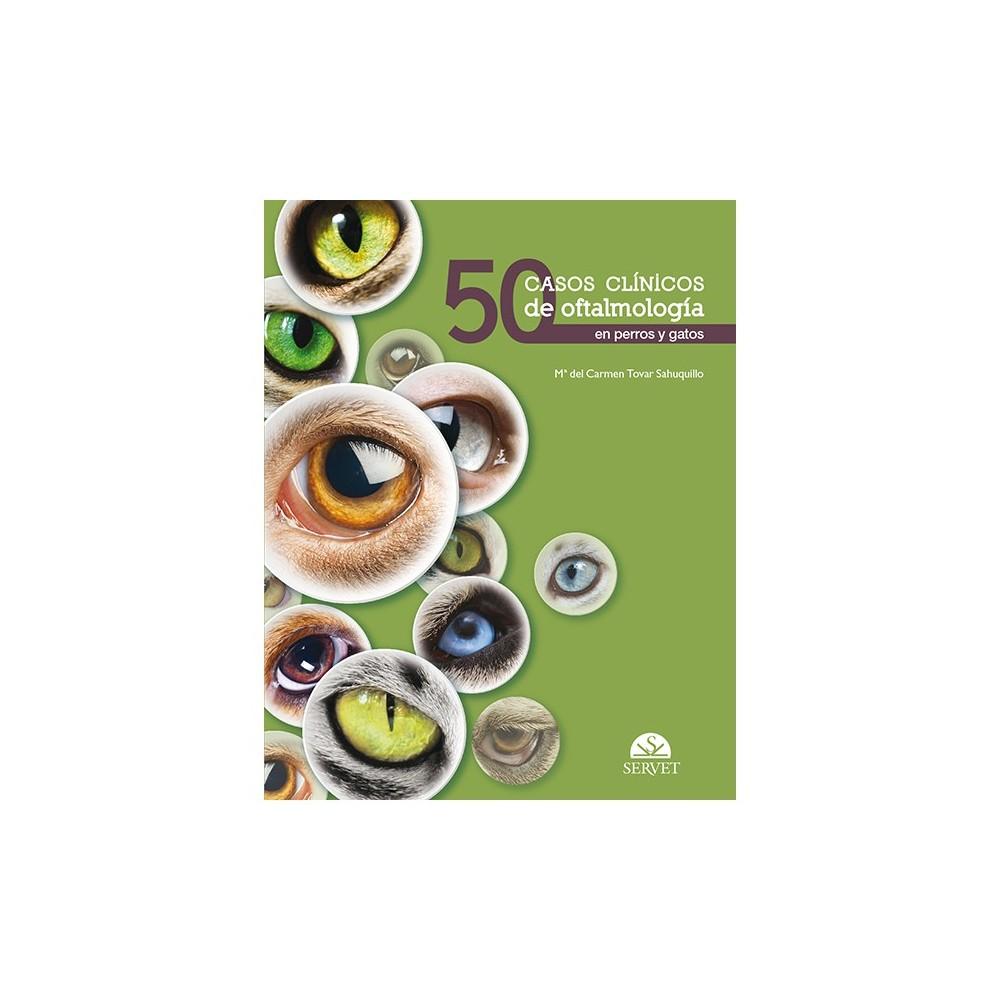 50 casos clínicos de oftalmología en perros y gatos
