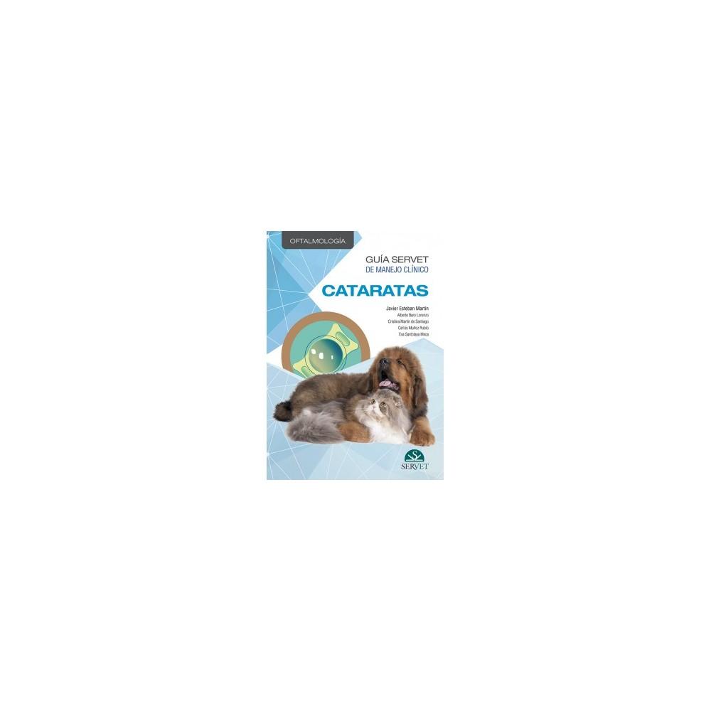 Guía Servet de manejo clínico: Oftalmología. Cataratas