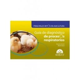 Principales retos en avicultura. Guía de diagnóstico de procesos respiratorios