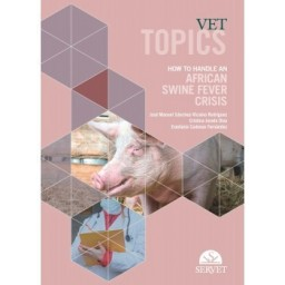 Vet topics.  How to handle an african swine fever crisis