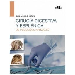 Cirugía digestiva y esplénica de pequeños animales