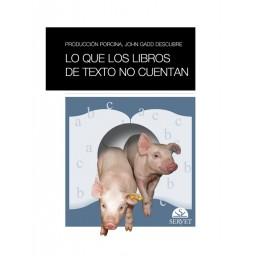 Producción porcina. John Gadd descubre lo que los libros de texto no cuentan