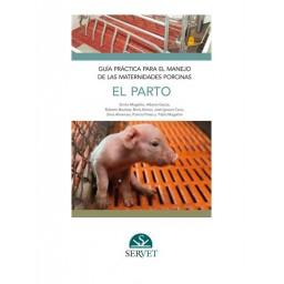 Guía práctica para el manejo de las maternidades porcinas. El parto