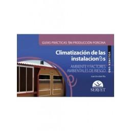 Guías prácticas en producción porcina. Climatización de las instalaciones porcinas