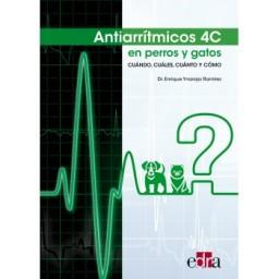 Antiarrítmicos 4C en perros y gatos. Cuándo, Cuáles, Cuánto y Cómo