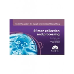 Semen Collection and Processing. Essential Guides on Swine Health and Production